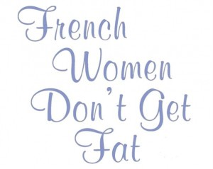 french-women-don't-get-fat-diet
